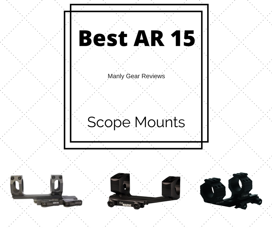 best ar 15 scope mount
