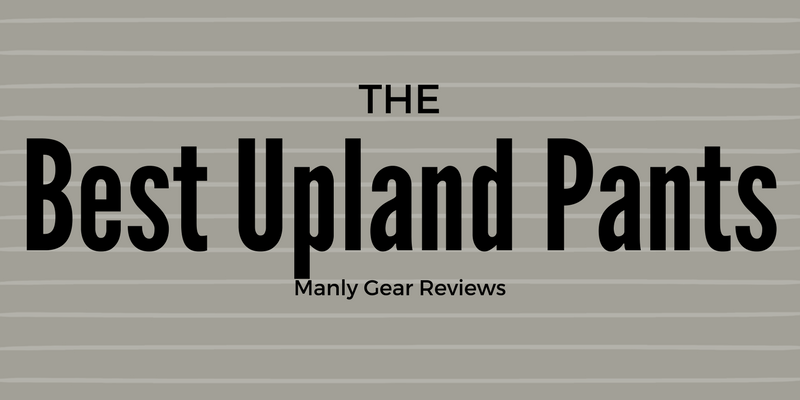 Best pants for upland hunting
