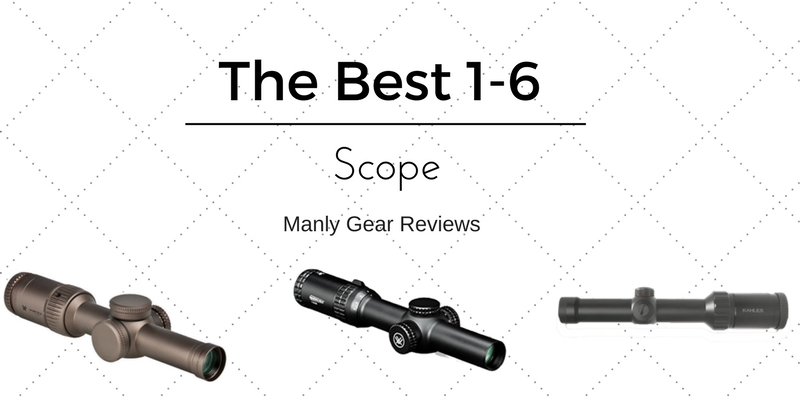 Best 1-6 Scopes