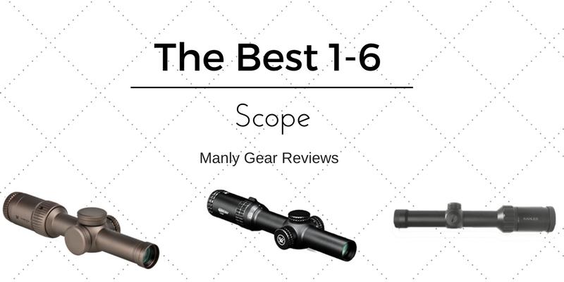 Best 1-6 Scopes